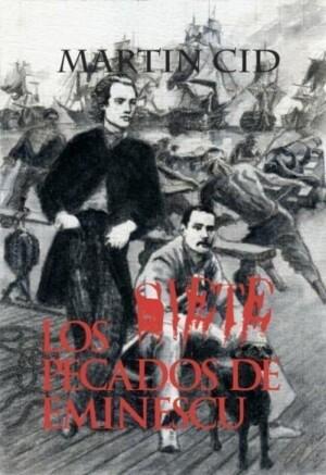 Los Siete Pecados de Eminescu. Martin Cid