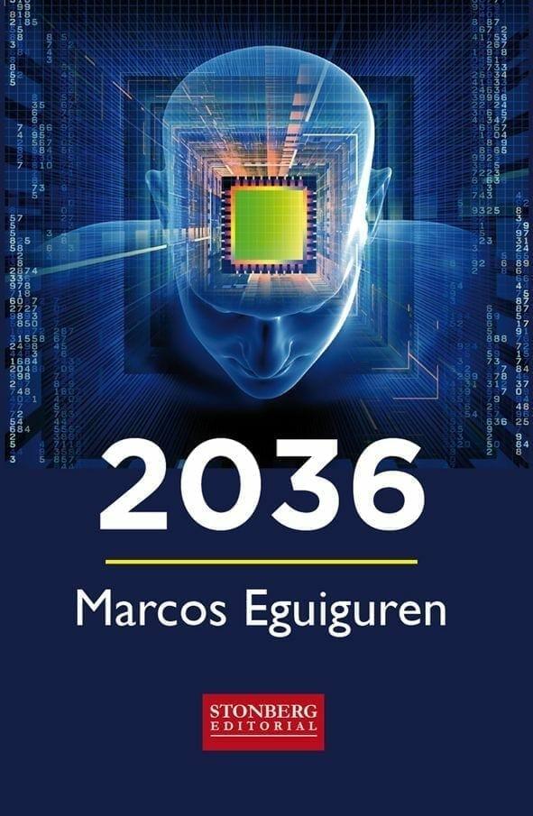 1485847280 Novela 2036 de Marcos Eguiguren