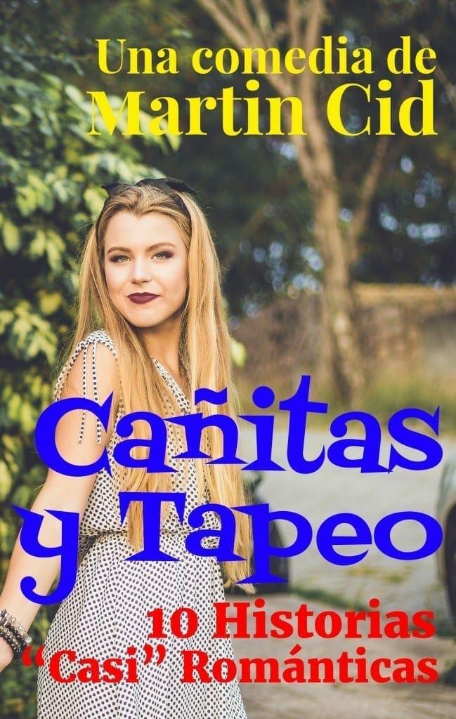 """Cañitas y Tapeo. 10 Historias """"Casi"""" Románticas"""