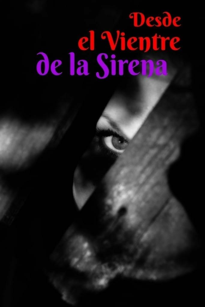 Desde el Vientre de la Sirena. Martin Cid. Novela por Entregas