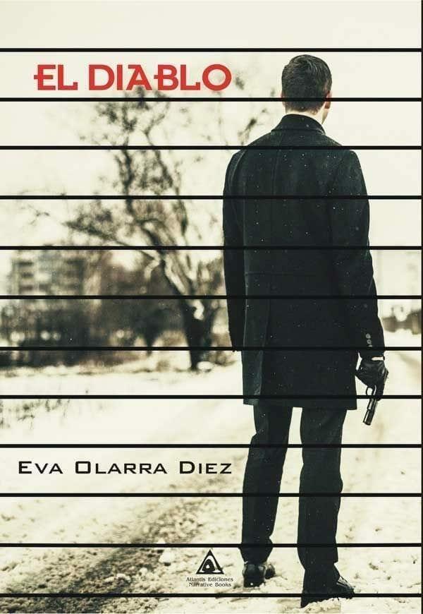 Ediciones Atlantis publica 'El Diablo' de la autora Eva Olarra Diez