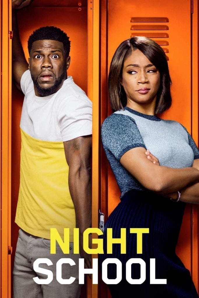 """Poster for the movie """"Night School"""""""