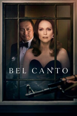 """Poster for the movie """"Bel Canto"""""""