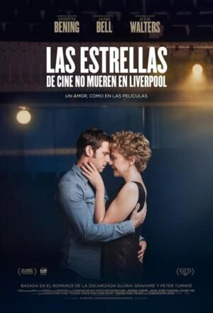 """Poster for the movie """"Las estrellas de cine no mueren en Liverpool"""""""