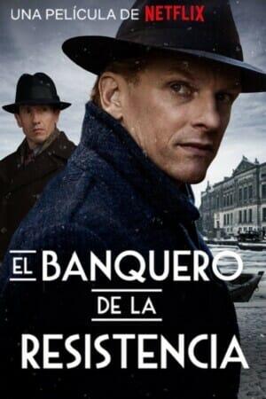 """Poster for the movie """"El Banquero De La Resistencia"""""""