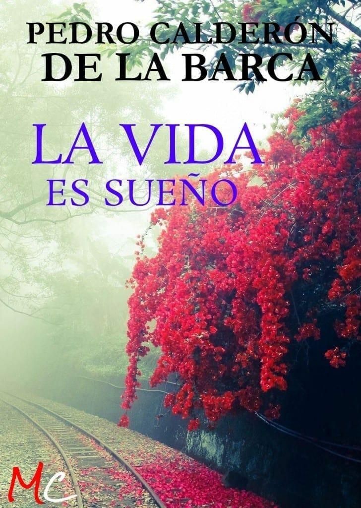 La Vida es Sueño, de Pedro Calderon de la Barca. Descarga