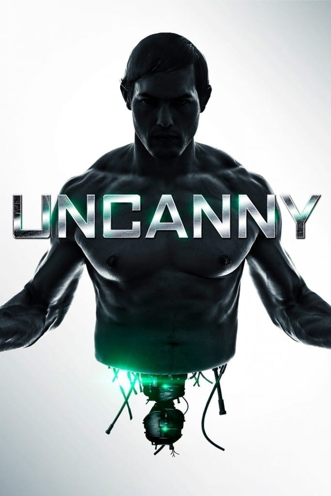 """Poster for the movie """"Uncanny"""""""