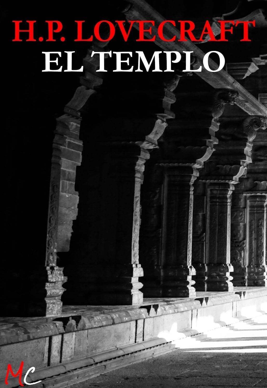 H.P. Lovecraft. El Templo. Relato