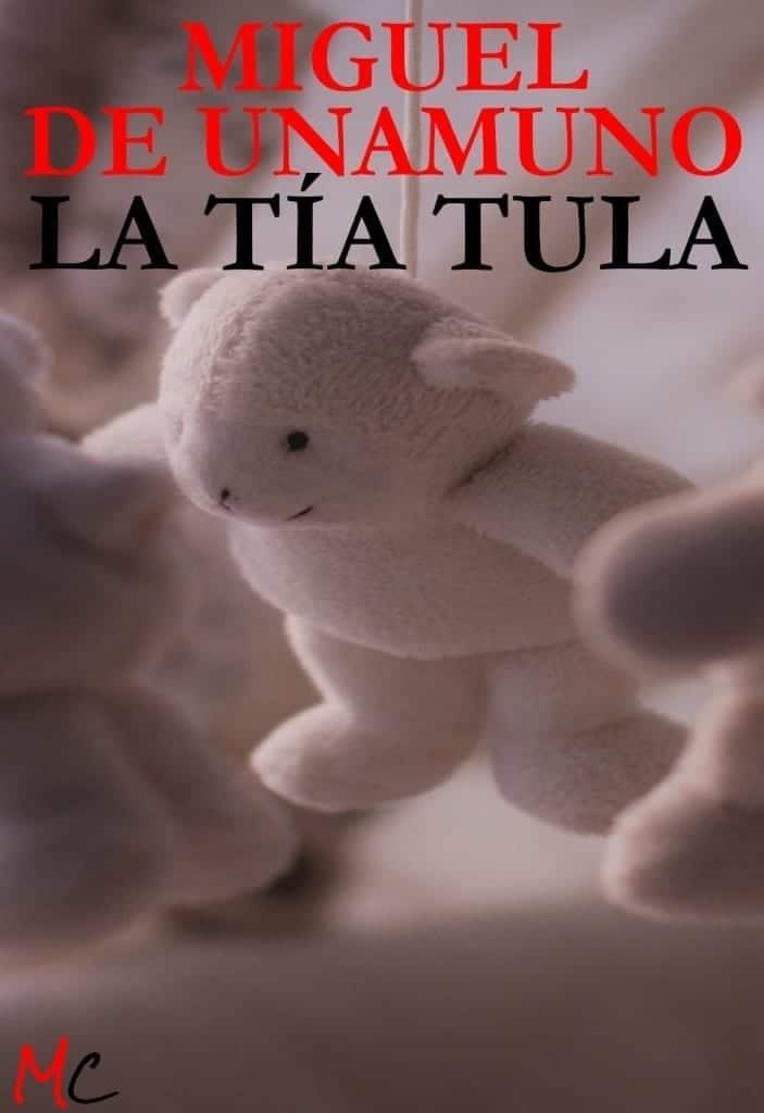 La Tïa Tula, de Miguel de Unamuno