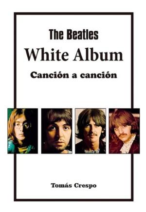 Un nuevo libro analiza cómo se grabó el White Album de los Beatles