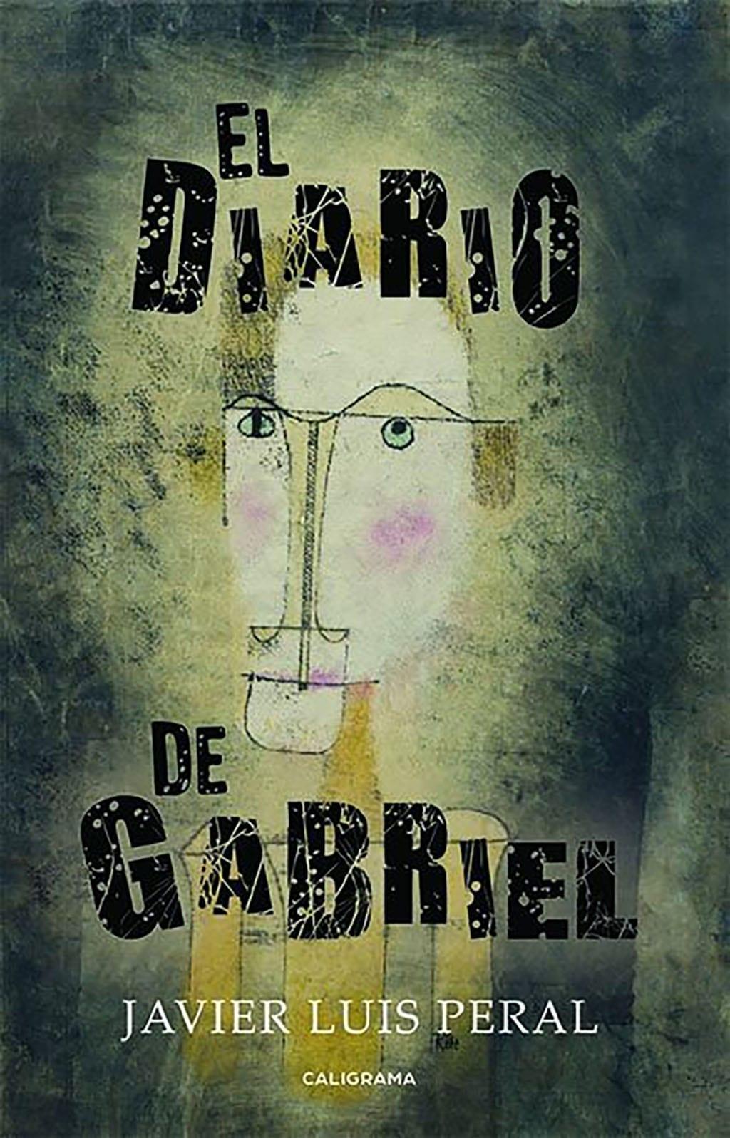 Javier Luis Peral. El Diario de Gabriel