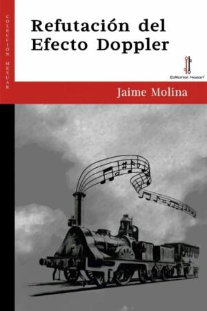 Jaime Molina. Refutación del efecto Doppler