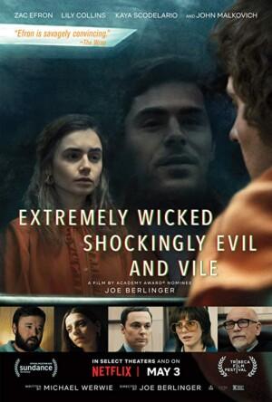 Extremadamente Cruel, Malvado y Perverso (2019)