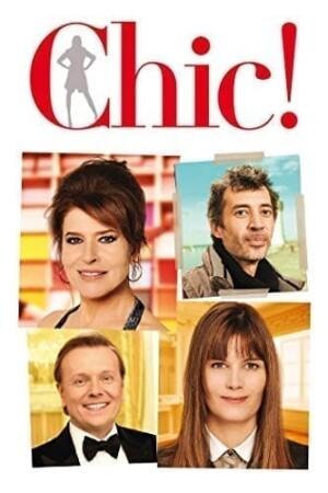 Chic! (2015), de Jérôme Cornuau