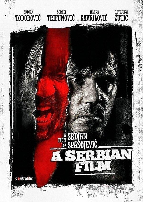 A Serbian Film (2010), de Srdjan Spasojevic