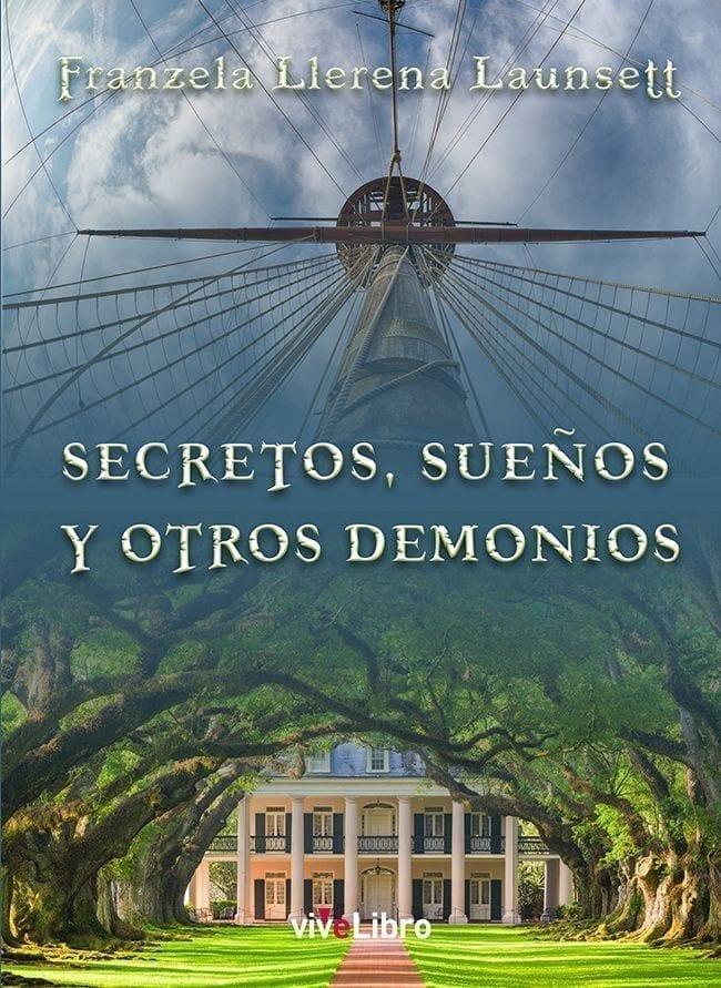 """""""Secretos, sueños y otros demonios"""", un libro de relatos"""