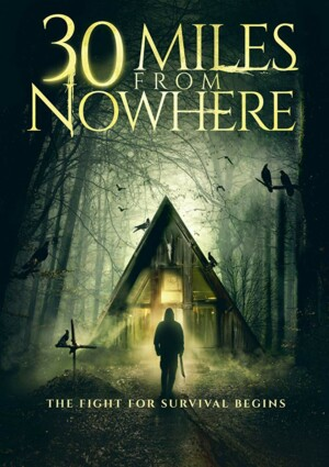 30 Miles from Nowhere (2019)