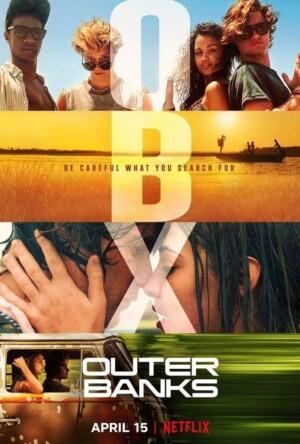 Outer Banks (2020). Nueva Serie de Estreno en Netflix