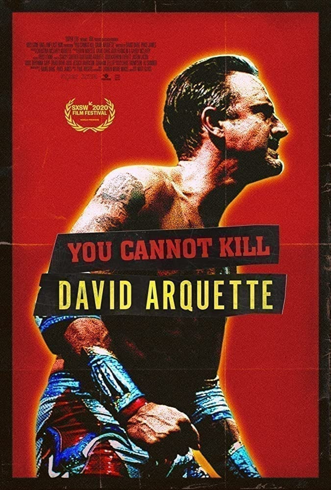 You Cannot Kill David Arquette (2020)