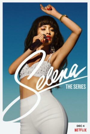 Selena (2020). Netflix Series