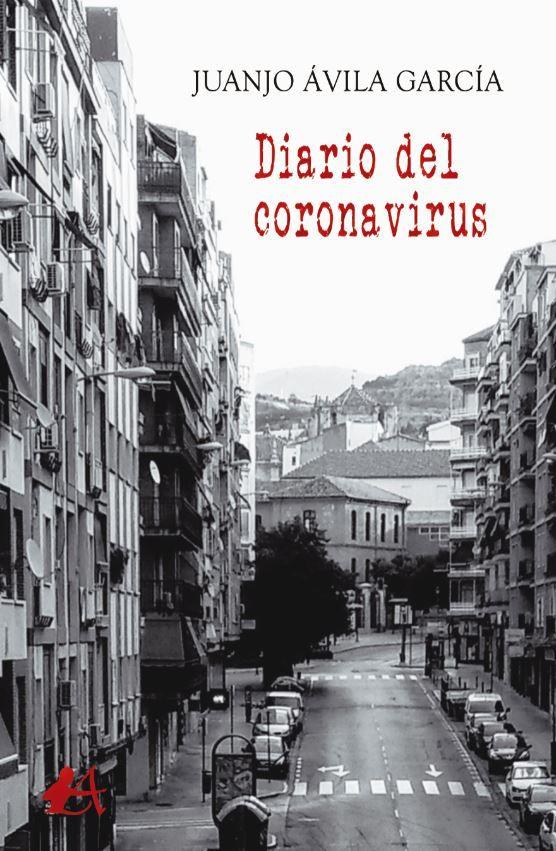 Diario del Coronavirus, de Juanjo Ávila García