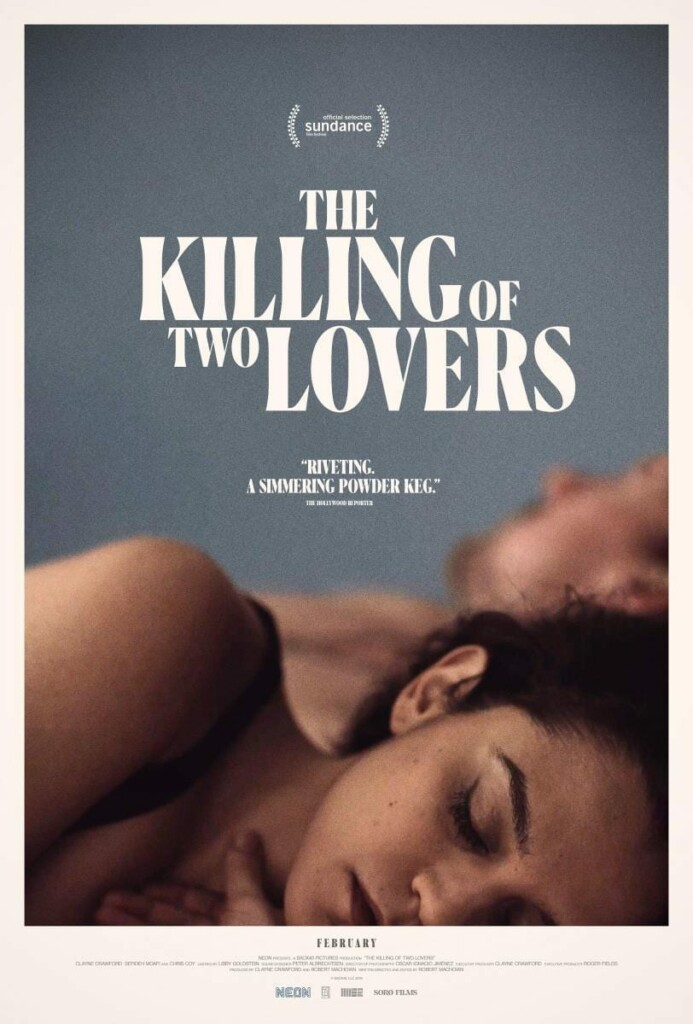 The Killing of Two Lovers (2020).