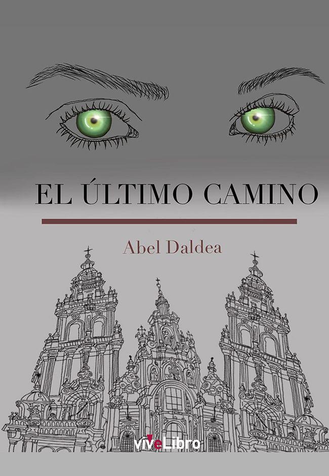 El Último Camino, de Abel Rodríguez Pérez