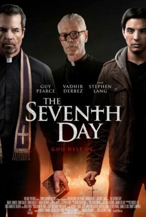 Y al Séptimo Día (2021). Película Estreno Netflix