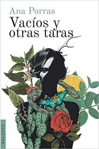 Vacíos y Otras Taras', una novela de Ana Porras