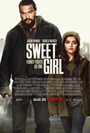 Sweet Girl (2021). Estreno Netflix