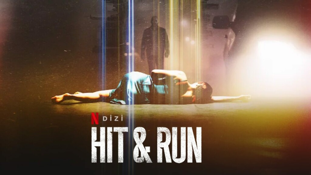 Hit & Run (2021). Miniserie Estreno en Netflix