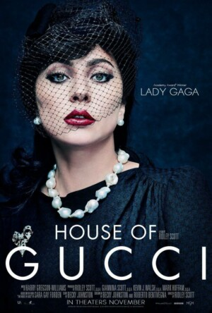 La Casa Gucci (2021). Con Lady Gaga