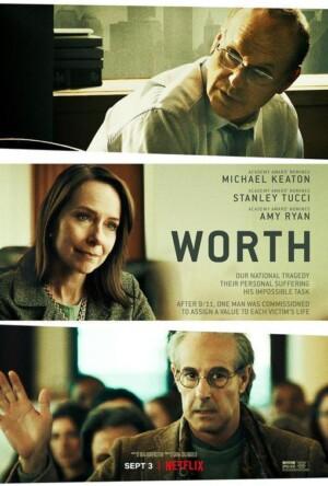 Worth (2020), de Sara Colangelo. Con Michael Keaton y Stanley Tucci