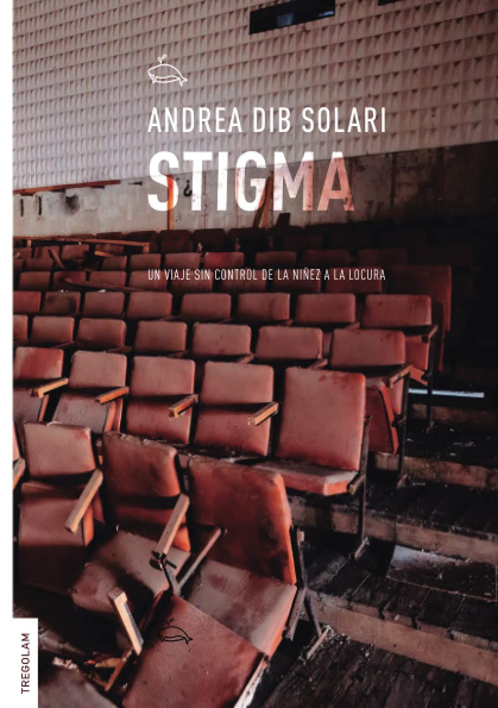 Stigma, de Andrea Dib Solari